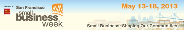 San Francisco Small Business Week 2013 Banner